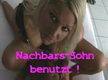 NACHBARS-SOHN BENUTZT !!!!!!