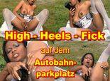 High-Heels-Fick auf dem Autobahnparkplatz